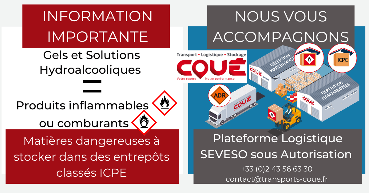 Transports coue stockage gel solutions hydroalcooliques inflammables comburants