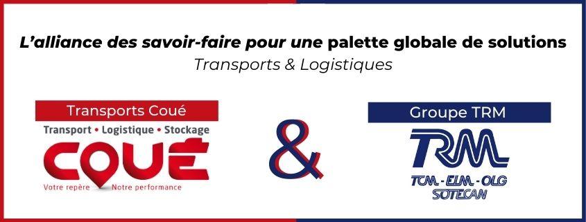 Les Transports Coué et le Groupe TRM s'allient pour proposer une palette complète de solutions transports et logistique
